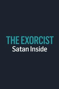 The Exorcist: Satan Inside