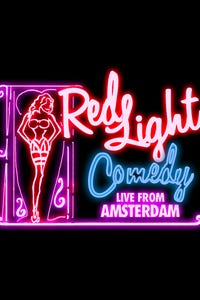 Red Light Comedy - Live From Amsterdam