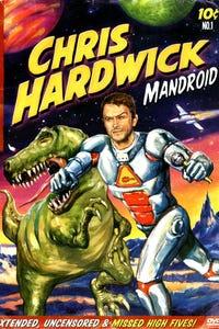 Chris Hardwick: Mandroid