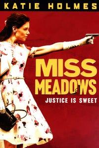 Miss Meadows as Miss Meadows
