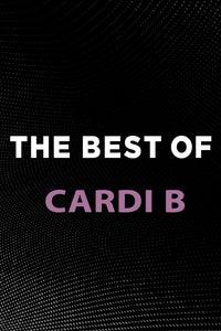 The Best of Cardi B