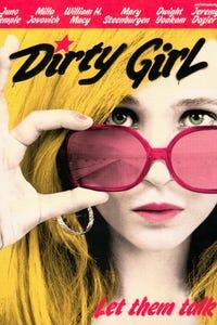 Dirty Girl as Danielle