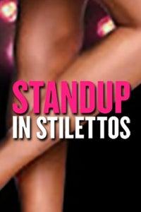 StandUp in Stilettos