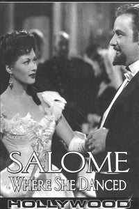 Salome, Where She Danced as Specialty
