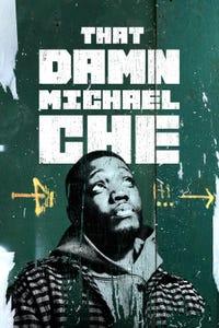 That Damn Michael Che