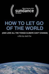How to Let Go of the World and Love All the Things Climate Can't Change