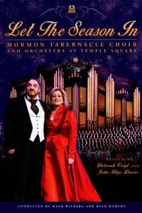 Mormon Tabernacle Choir: Let the Season In