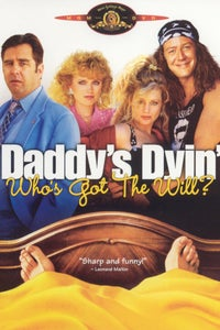 Daddy's Dyin'...Who's Got the Will? as Evalita