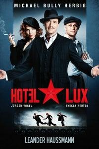 Hotel Lux as Karl-Heinz Müller