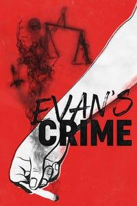 Evan's Crime as Frank Coleman