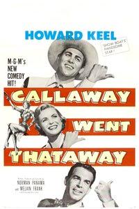 Callaway Went Thataway as Guest Star