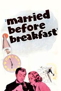 Married Before Breakfast as Mr. Baylin