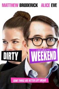 Dirty Weekend as Natalie Hamilton