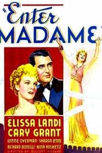 Enter Madame