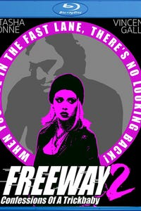 Freeway II: Confessions of a Trickbaby as White Girl