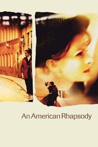 An American Rhapsody as Margit