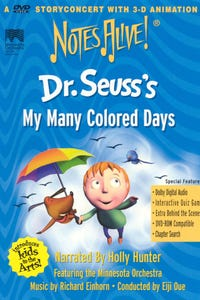 Notes Alive! Dr. Seuss's My Many Colored Days as Narrator