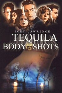 Tequila Body Shots as Johnny