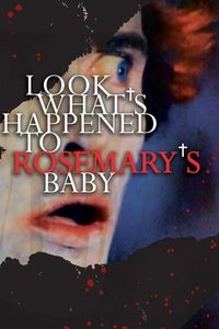 Look What's Happened to Rosemary's Baby as Roman Castevet