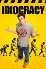 Idiocracy - Irrsinn stirbt nie