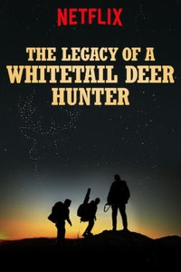 The Legacy of a Whitetail Deer Hunter as Don