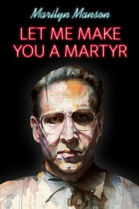 Let Me Make You a Martyr as Larry Glass