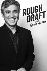 Rough Draft With Reza Aslan