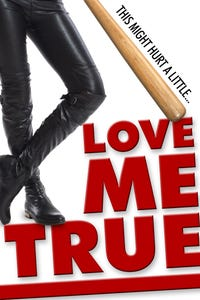 Love Me True as Lucy