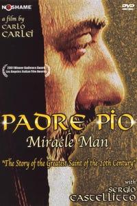 Padre Pio as Padre Pio