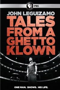 John Leguizamo's Tales From a Ghetto Klown
