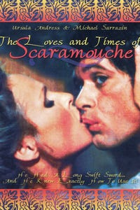 The Loves and Times of Scaramouche as Scaramouche
