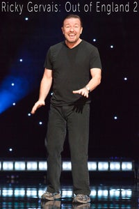 Ricky Gervais: Out of England 2---The Stand-Up Special