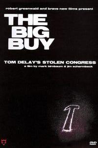 The Big Buy: Tom Delay's Stolen Congress