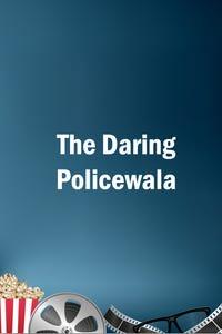 The Daring Policewala as Narendran