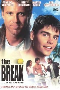 The Break as Tommy